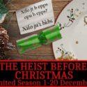 Room Break – the heist before Christmas
